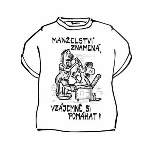 Tričko s vtipným potiskem MANŽELSTVÍ ZNAMENÁ 580db18014