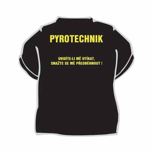 Tričko s vtipným potiskem PYROTECHNIK e09b22f406